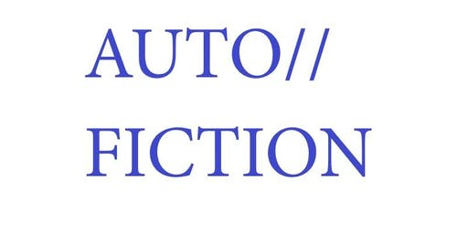 AUTO//FICTION Symposium and Exhibition