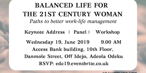 Work-Life Balance 2019: Balanced Life for the 21st Century Woman