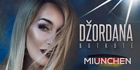 Džordana Butkutė - München tickets