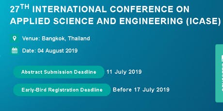 27th International Conference on Applied Science and Engineering (ICASE) tickets