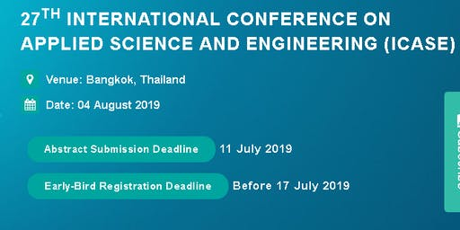 27th International Conference on Applied Science and Engineering (ICASE)