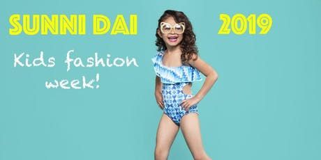 Sunni Dai Kids Fashion Show Los Angeles tickets