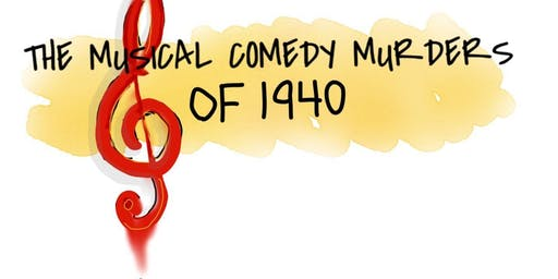 """John Bishop's """"The Musical Comedy Murders of 1940"""""""