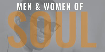 """Men and Women of Soul"""
