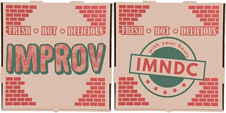 """Have A Slice"": Improv Comedy + Pizza Hosted by IMNDC tickets"