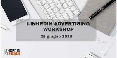 LinkedIn Advertising Workshop- Come creare campagne di successo su LinkedIn