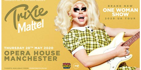 Trixie Mattel 2020 (Opera House, Manchester) tickets