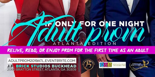 IF Only For One Night 2019 Adult Prom Atlanta Edition