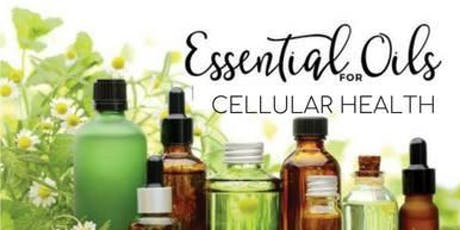 Essential Oils for Cellular Health tickets