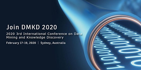 2020 3rd International Conference on Data Mining and Knowledge Discovery(DMKD 2020) tickets