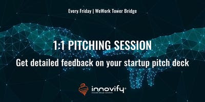 1-1 Pitching: Get detailed feedback on your pitch deck
