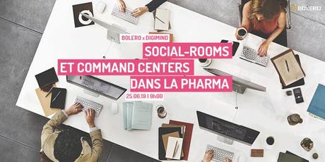 SOCIAL-ROOMS ET COMMAND CENTERS DANS LA PHARMA tickets