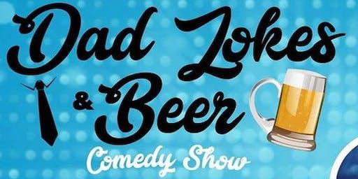 DAD JOKES & BEER Comedy Show