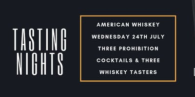 American Whiskey Tasting Night