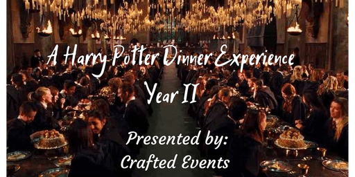 Harry Potter Dinner Experience: Year II