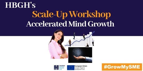 Scale-Up Workshop - Accelerated Mind Growth (Hull) tickets