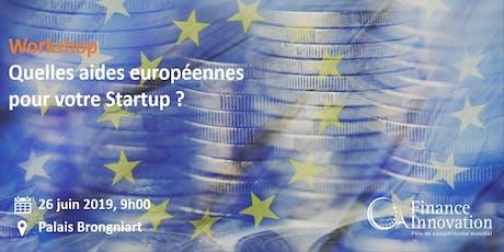 Quelles aides européennes pour votre start-up ? billets