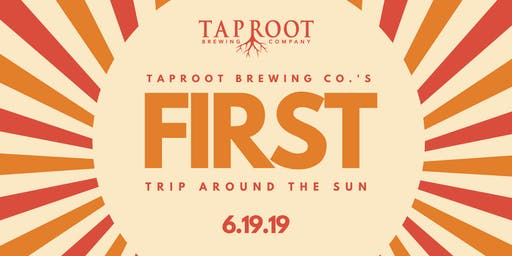 Taproot's FIRST Anniversary - Trip Around the Sun Party