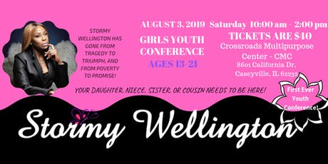 Stormy Wellington's First Youth Conference tickets
