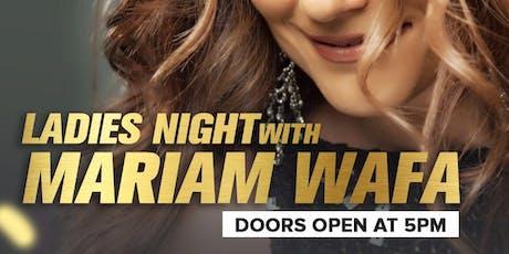 Ladies Night with Mariam Wafa tickets