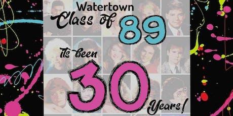 Watertown High School Class of '89 .....30 Year Class Reunion tickets