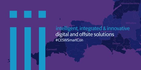 CESW Smart Construction Summit - Intelligent.  Integrated.  Innovated.  Digital Offsite Solutions. tickets