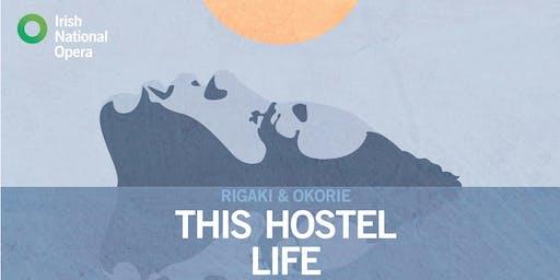 This Hostel Life