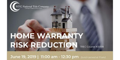 Home Warranty & Risk Reduction - 1 Hr CE - LUNCH & LEARN