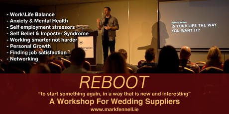 Reboot - A Workshop For Wedding Professionals tickets