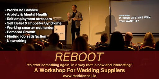 Reboot - A Workshop For Wedding Professionals