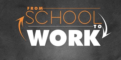 School - To - Work Program