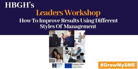 Leaders Workshop - Improving Results Using Different Styles of Management (Grimsby) tickets