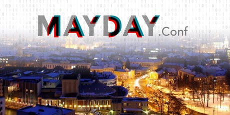 MayDay.Conf Cluj Napoca - #1 annual CYBER SECURITY CONFERENCE tickets