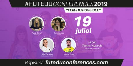 FUTEDU CONFERENCES 2019 entradas