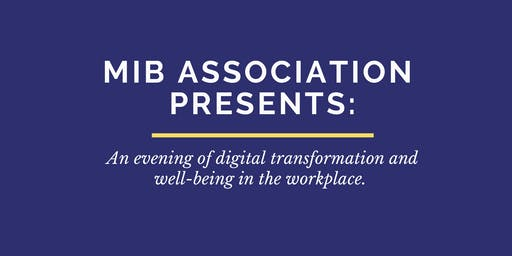MIB Alumni: an evening digital transformation & well-being in the workplace
