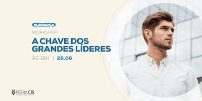 [POA] Workshop A Chave dos Grandes Líderes 26/06/2019