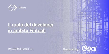 Italian Tech Week | Il ruolo del developer in ambito Fintech tickets