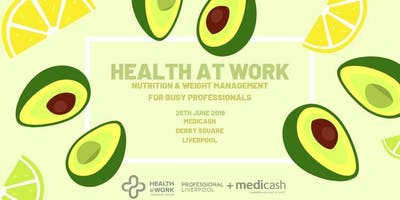 Health @ Work - Nutrition and Weight Management for Busy Professionals