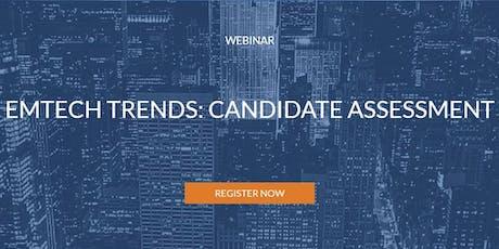 AESC Webinar: EmTech Trends: Candidate Assessment tickets