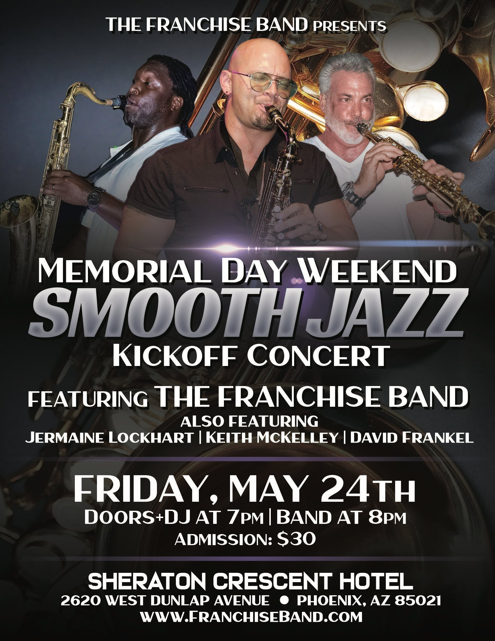 The Franchise Band Presents the Memorial Day Weekend Smooth Jazz Kickoff