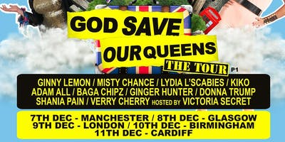 God Save Our Queens - Cardiff (14+ SEATED)
