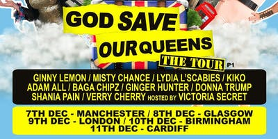 God Save Our Queens - Birmingham (14+ SEATED)