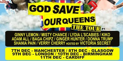 God Save Our Queens - London (14+ STANDING)