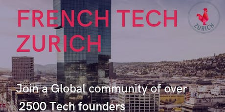 French Tech Zurich Kick-off tickets