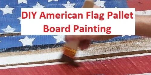 DIY American Flag Pallet Board Painting