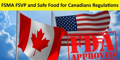 Free Seminar on FSMA FSVP and Safe Food for Canadians Regulations