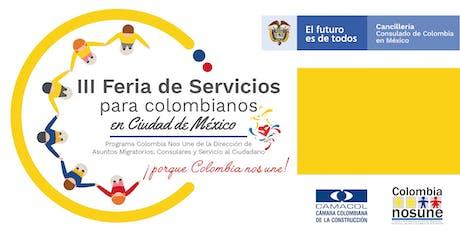 III Feria de Servicios para Colombianos en México entradas