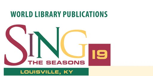 SING THE SEASONS 2019 - LOUISVILLE, KY