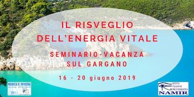 Il Risveglio dell'Energia Vitale - Seminario Vacanza sul Gargano