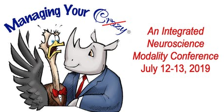 Managing Your Crazy 2-Day Conference: Houston 2019 - An Integrated Neuroscience Modality tickets